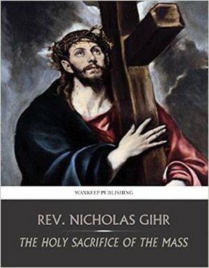 Fr, Nicholas Gihr