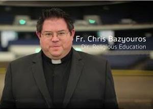 Fr. Christopher Bazyouros